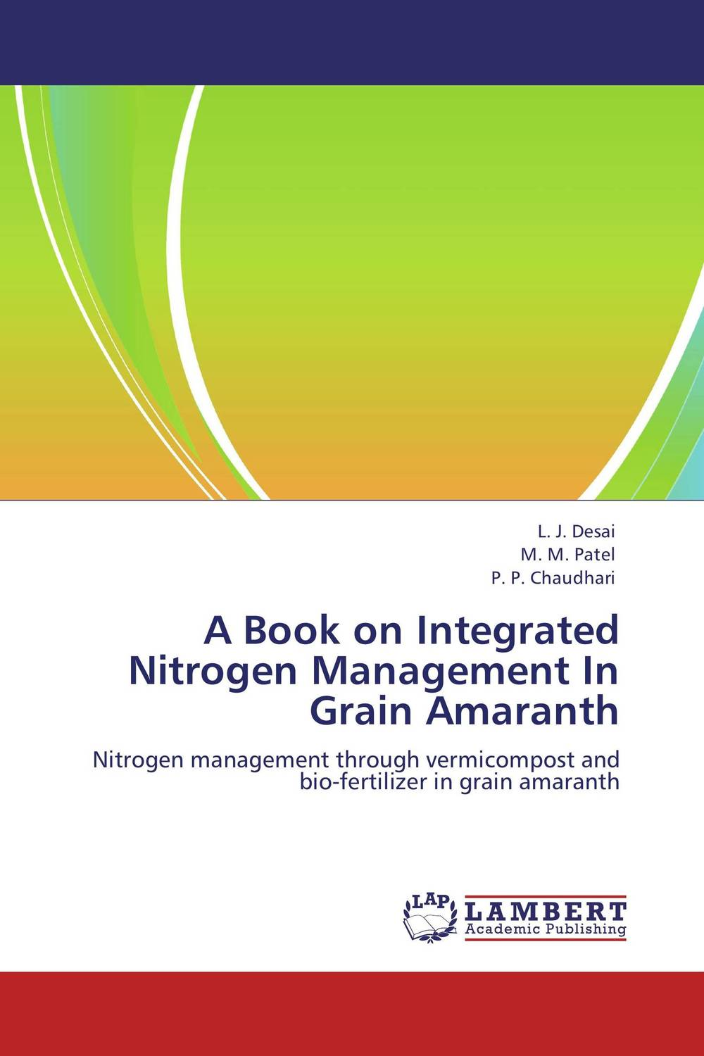 A Book on Integrated Nitrogen Management In Grain Amaranth