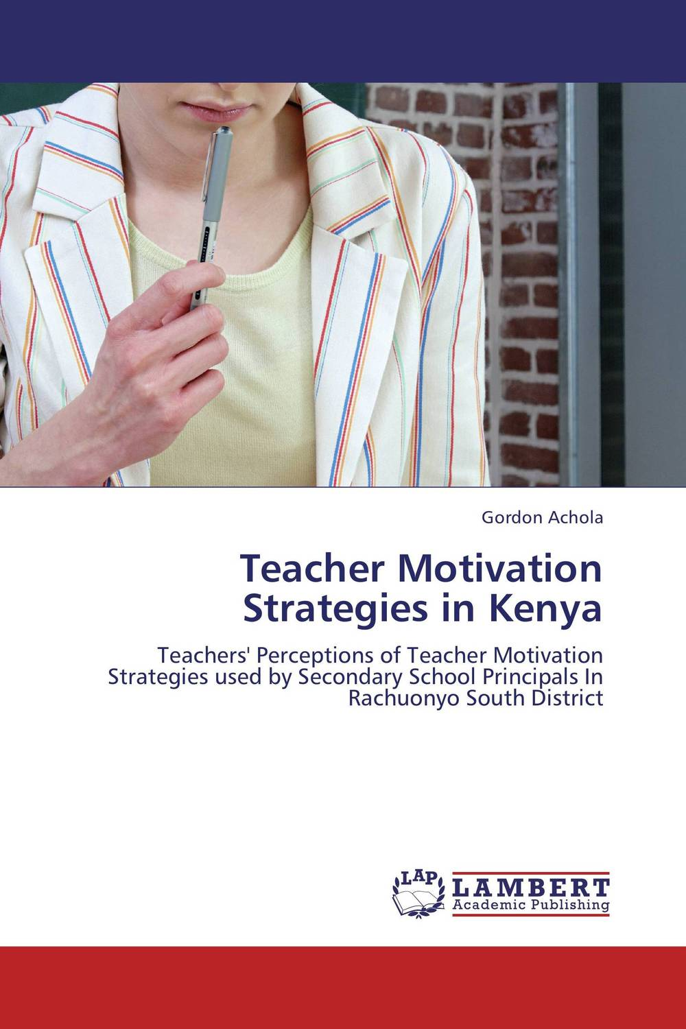 Teacher Motivation Strategies in Kenya wastage in secondary schools in kenya case of murang'a east district