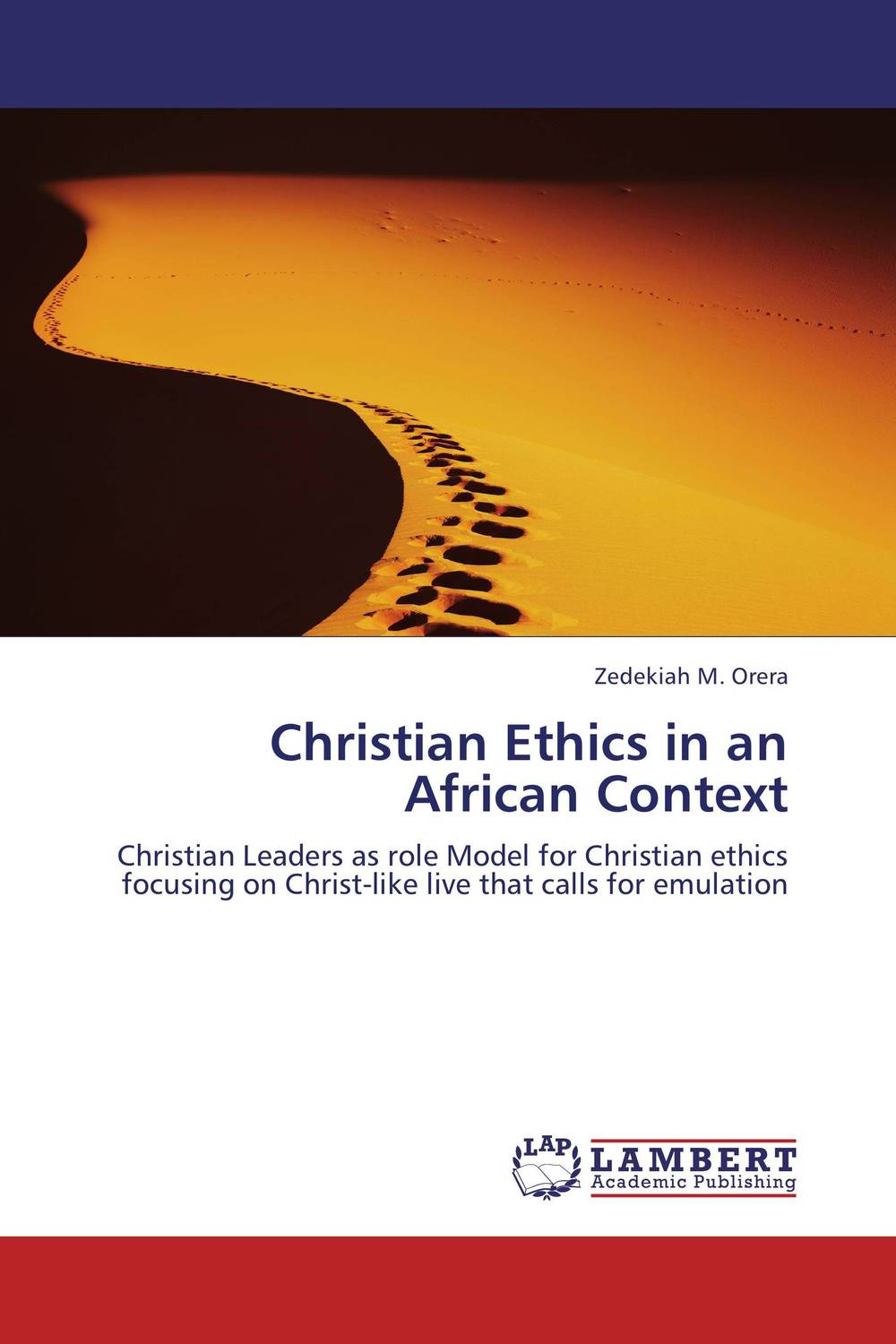Christian Ethics in an African Context jane catherine hagaba principles for developing inculturated theology in the african context