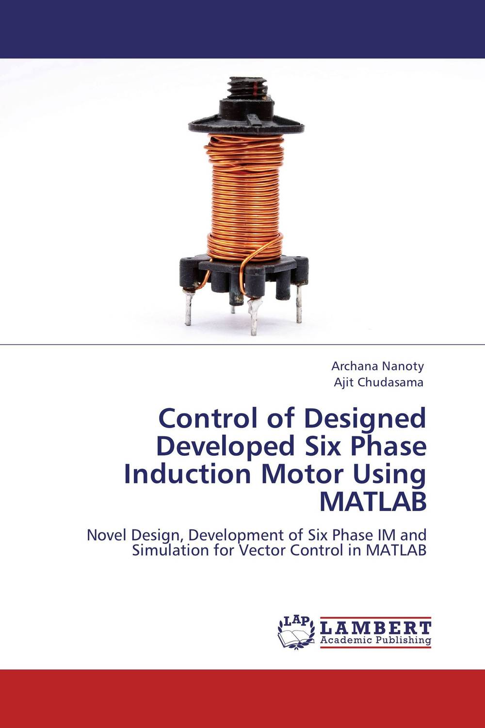 Control of Designed Developed Six Phase Induction Motor Using MATLAB controlling of two phase induction machine by supply phase shift