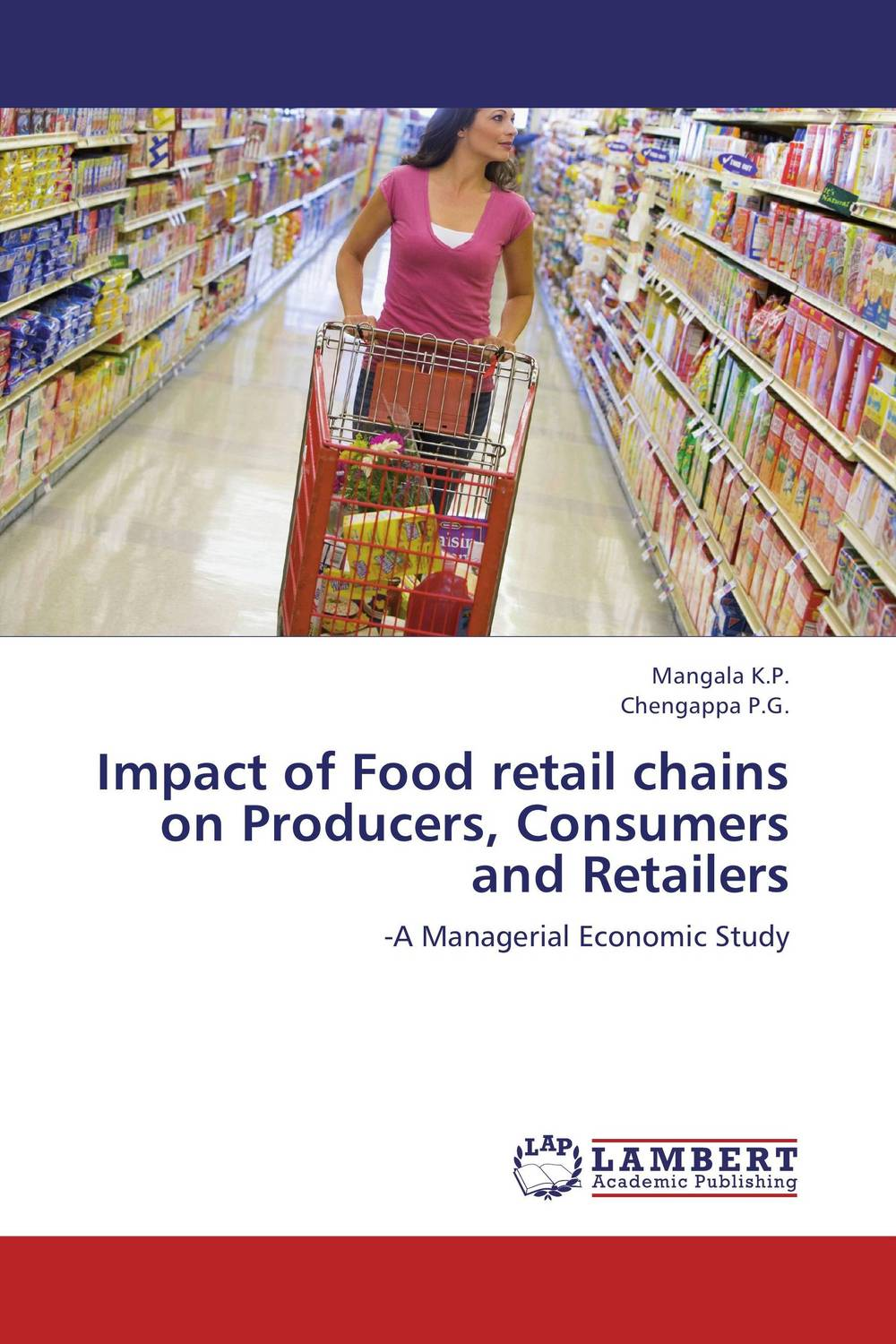 Impact of Food retail chains on Producers, Consumers and Retailers abhaya kumar naik socio economic impact of industrialisation