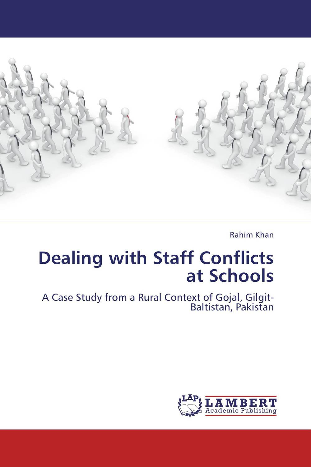Dealing with Staff Conflicts at Schools a theoritical study of intra state conflicts