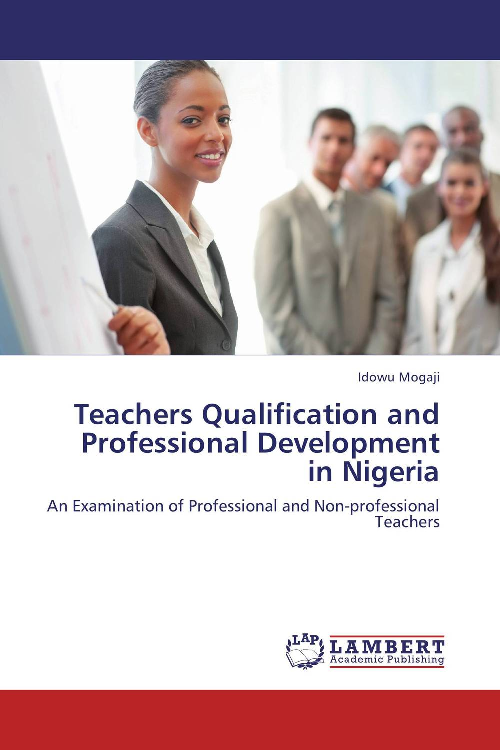 Teachers Qualification and Professional Development in Nigeria system of education in nigeria
