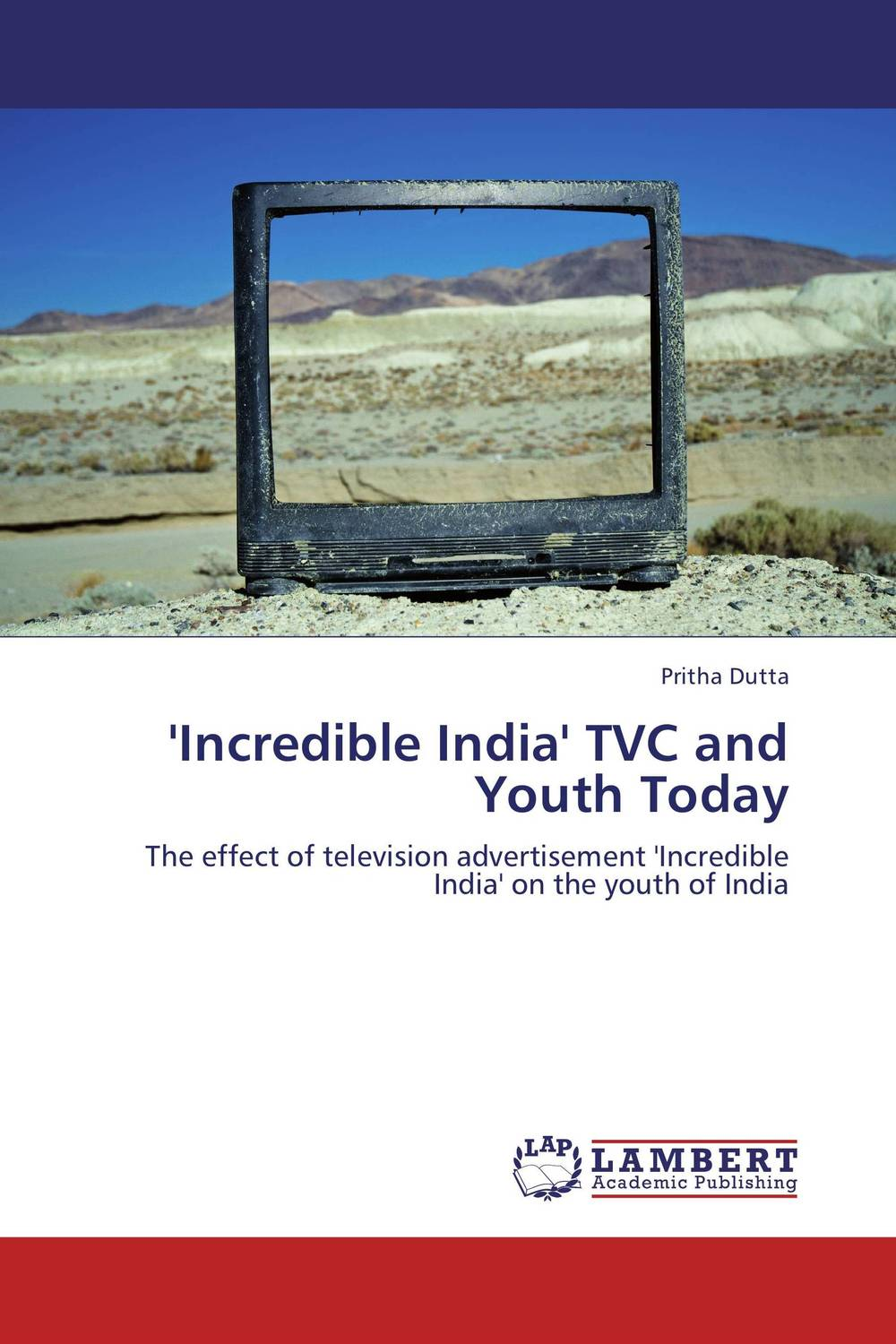 'Incredible India' TVC and Youth Today