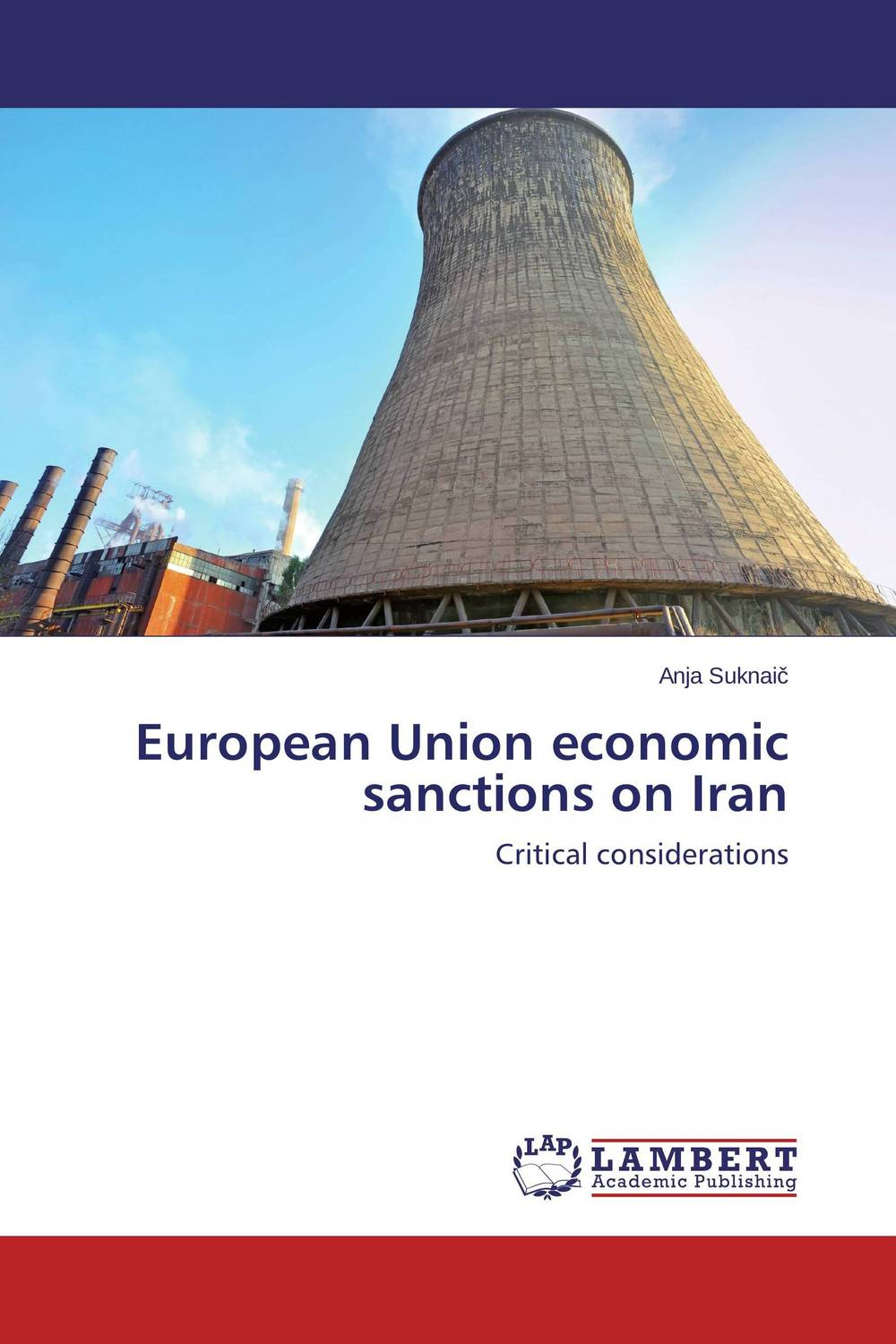 European Union economic sanctions on Iran bahram navazeni iran and the eagles