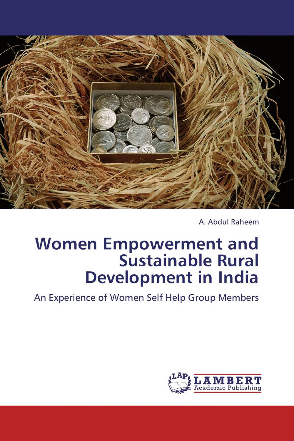 Women Empowerment and Sustainable Rural Development in India women empowerment through self help groups in rural areas