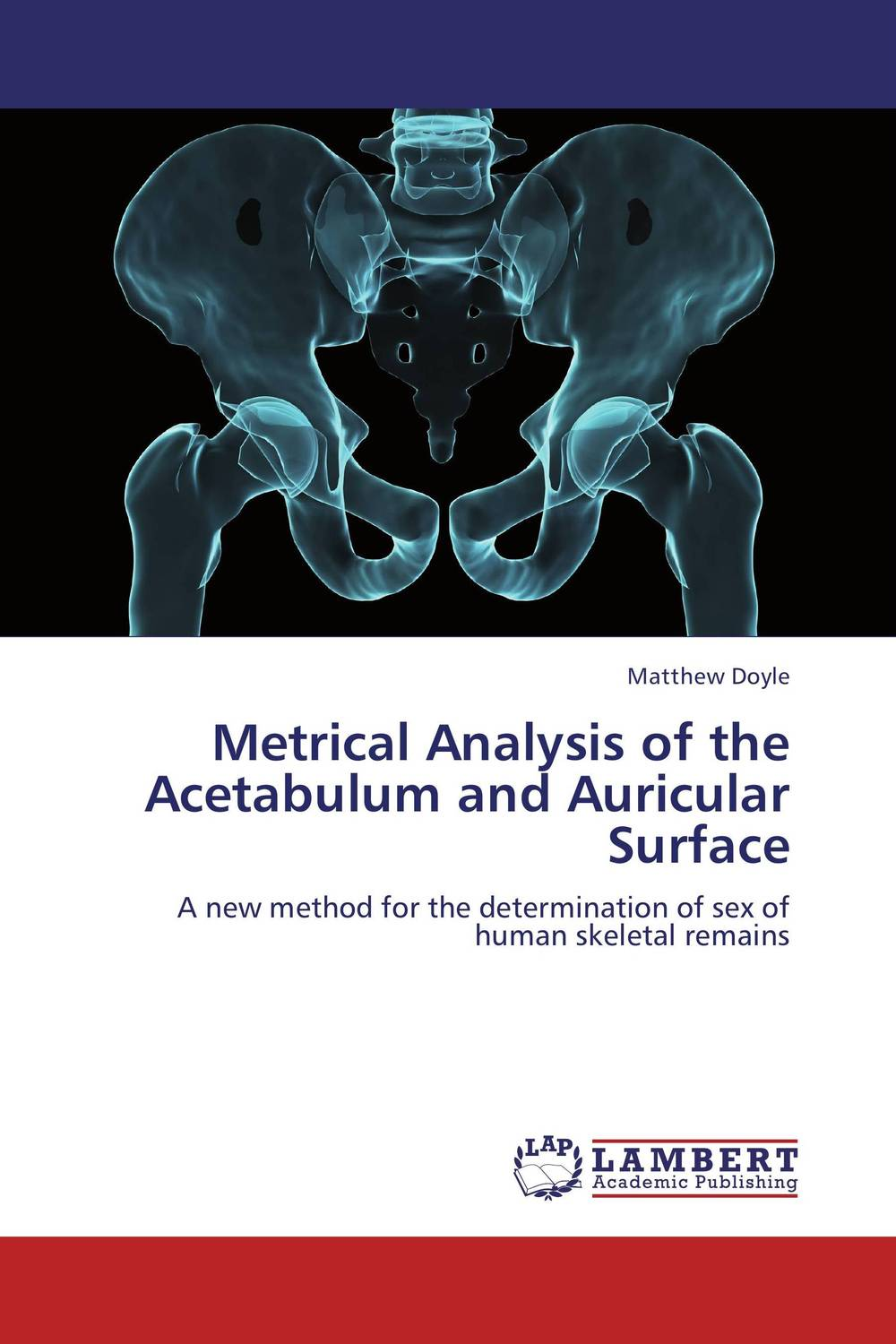 Metrical Analysis of the Acetabulum and Auricular Surface locations