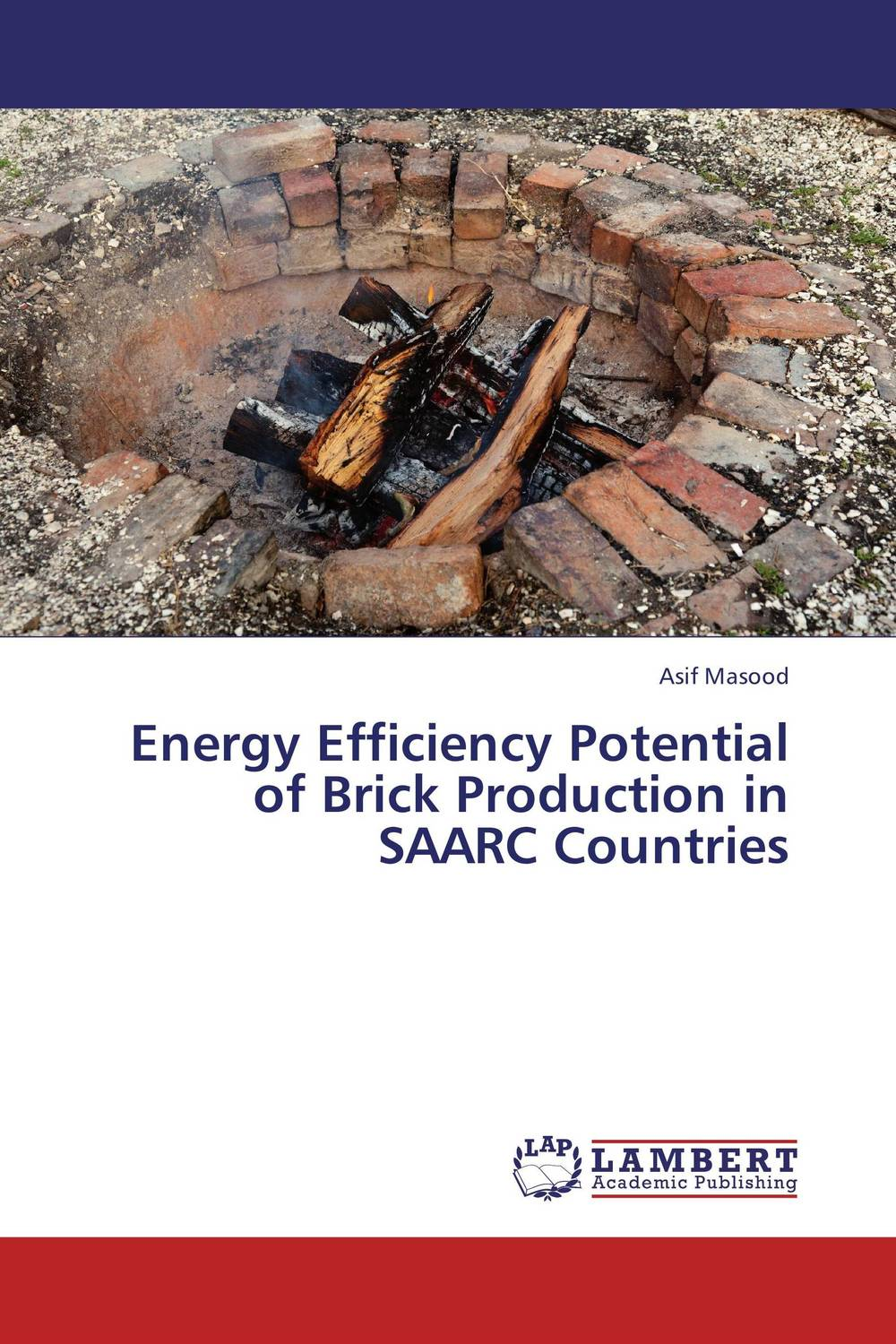 Energy Efficiency Potential of Brick Production in SAARC Countries rakesh kumar production potential of summer mungbean cultivars in india
