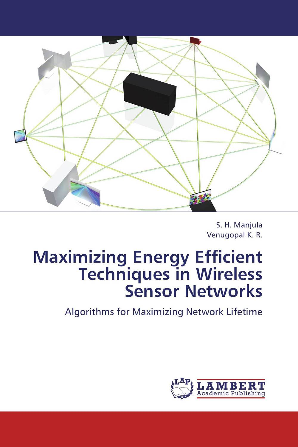 Maximizing Energy Efficient Techniques in Wireless Sensor Networks characterizing user mobility in wireless networks
