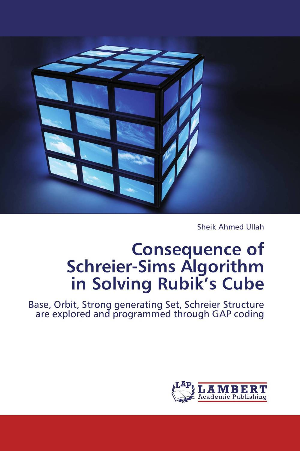 Consequence of  Schreier-Sims Algorithm  in Solving Rubik's Cube walaa m abd elhafiez an effective algorithm for coding color images