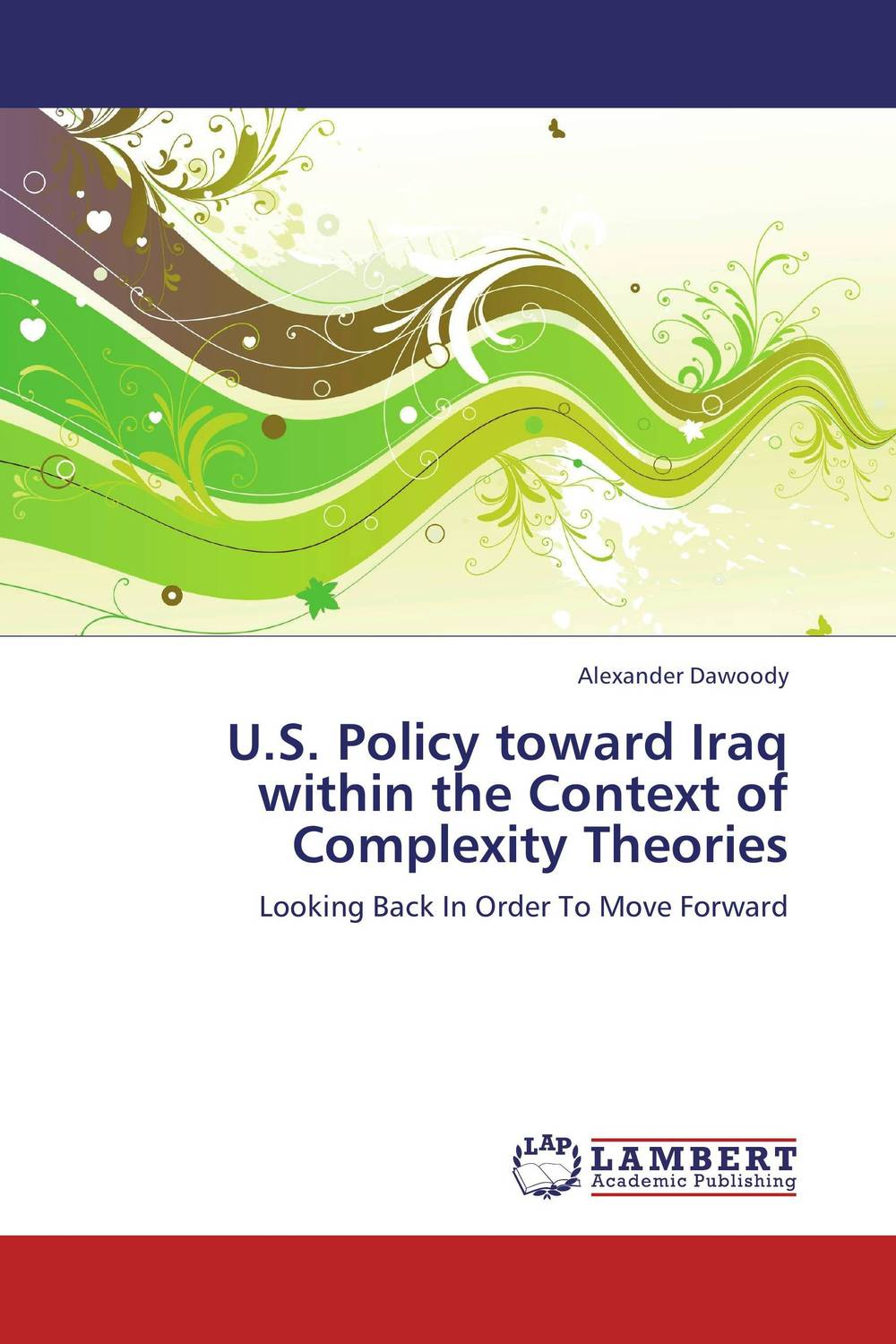 U.S. Policy toward Iraq within the Context of Complexity Theories theories of computational complexity