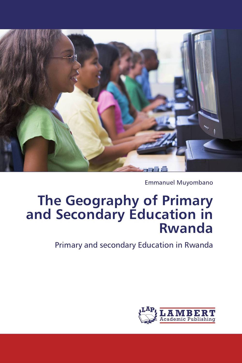 купить The Geography of Primary and Secondary Education in Rwanda недорого