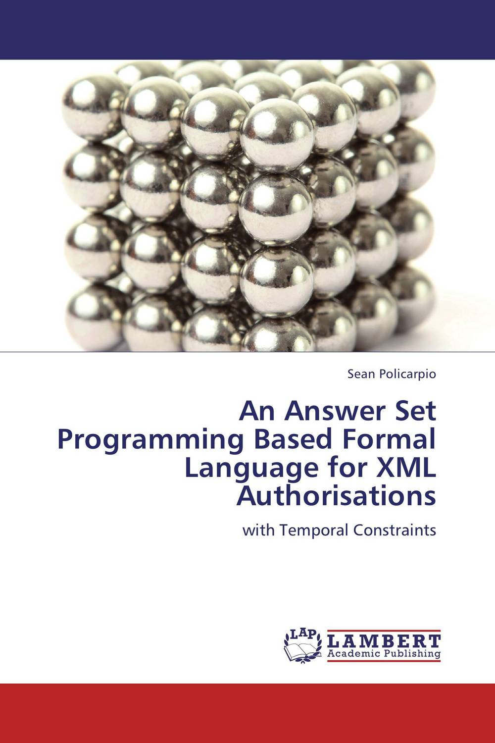 An Answer Set Programming Based Formal Language for XML Authorisations ban mustafa and najla aldabagh building an ontology based access control model for multi agent system