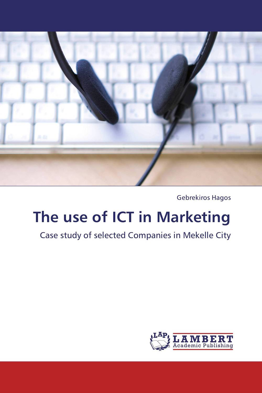 The use of ICT in Marketing mark jeffery data driven marketing the 15 metrics everyone in marketing should know