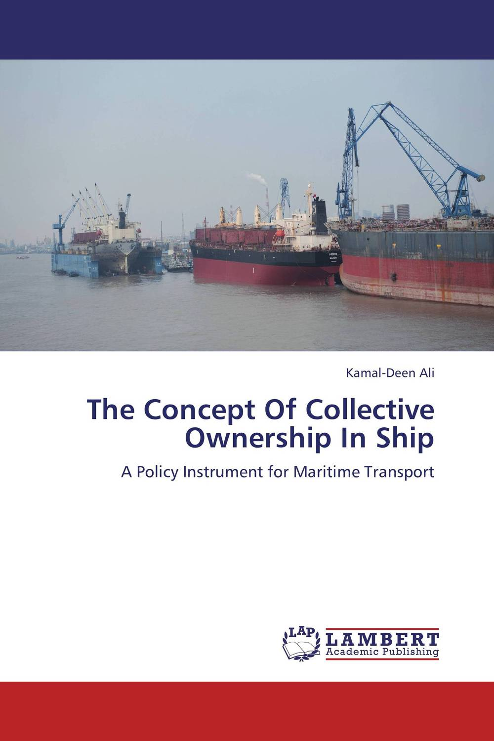 The Concept Of Collective Ownership In Ship maritime safety