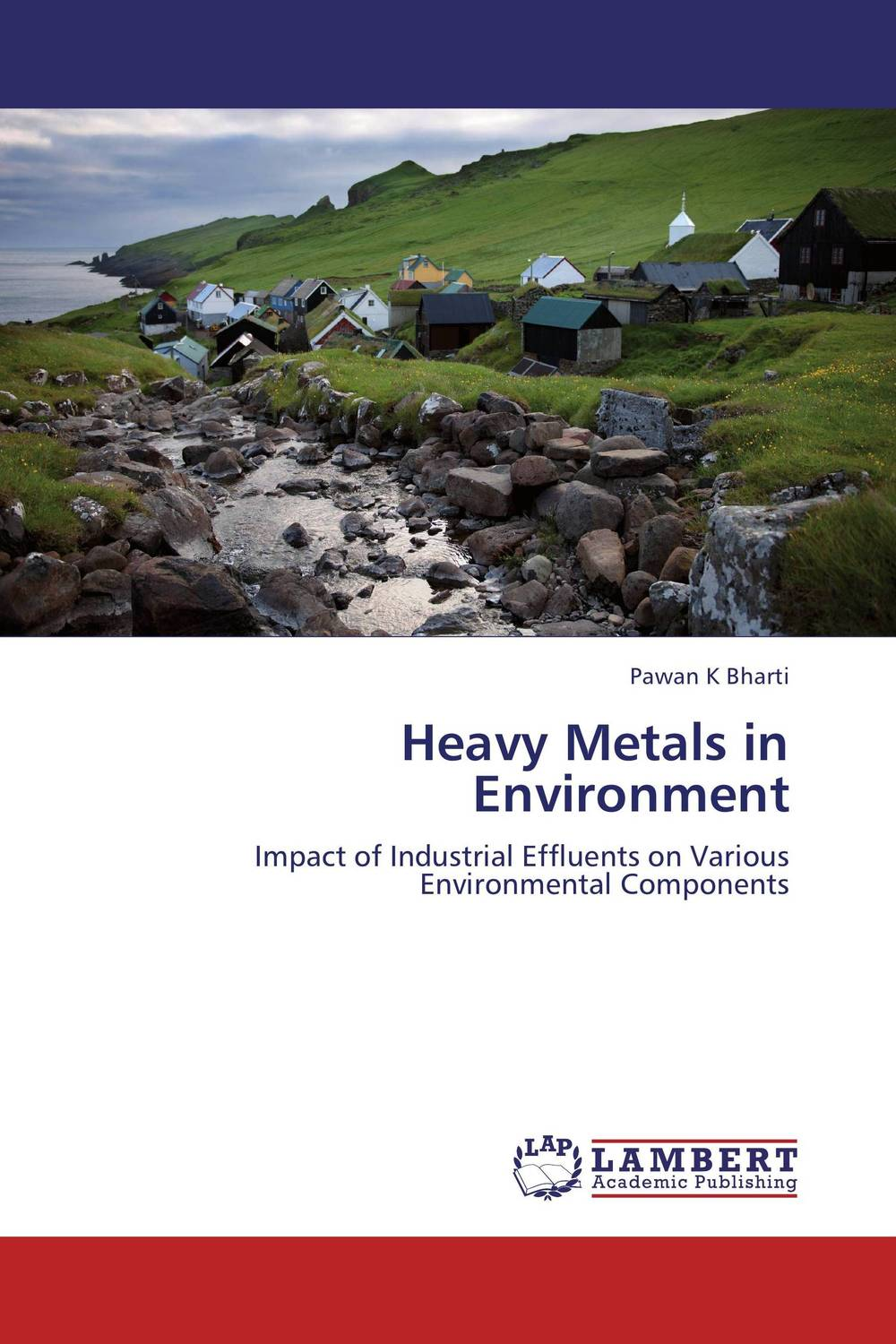 Heavy Metals in Environment marwan a ibrahim effect of heavy metals on haematological and testicular functions
