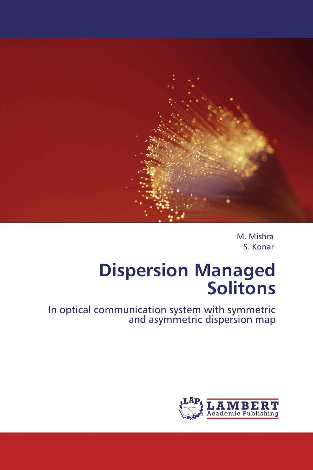 Dispersion Managed Solitons dispersion managed solitons