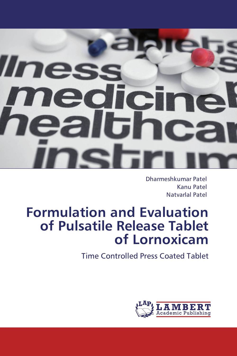 Formulation and Evaluation of Pulsatile Release Tablet of Lornoxicam amita yadav kamal singh rathore and geeta m patel formulation evaluation and optimization of mouth dissolving tablets