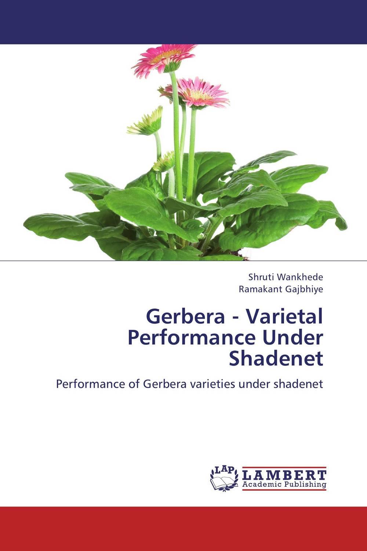 Gerbera - Varietal Performance Under Shadenet