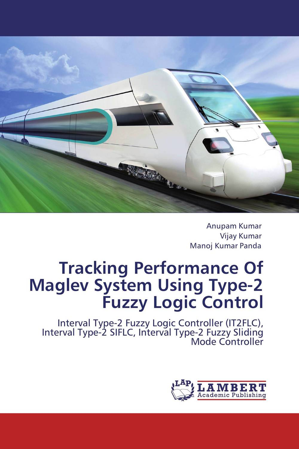 Tracking Performance Of Maglev System Using Type-2 Fuzzy Logic Control fuzzy logic supervisory control of discrete event system