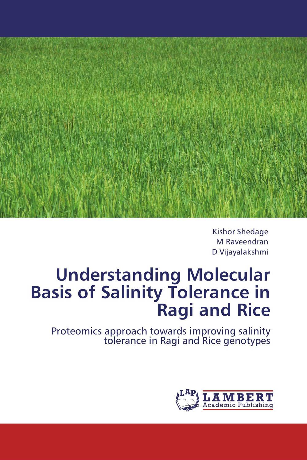 Understanding Molecular Basis of Salinity Tolerance in Ragi and Rice ranju bansal rakesh yadav and gulshan kumar asthma molecular basis and treatment approaches