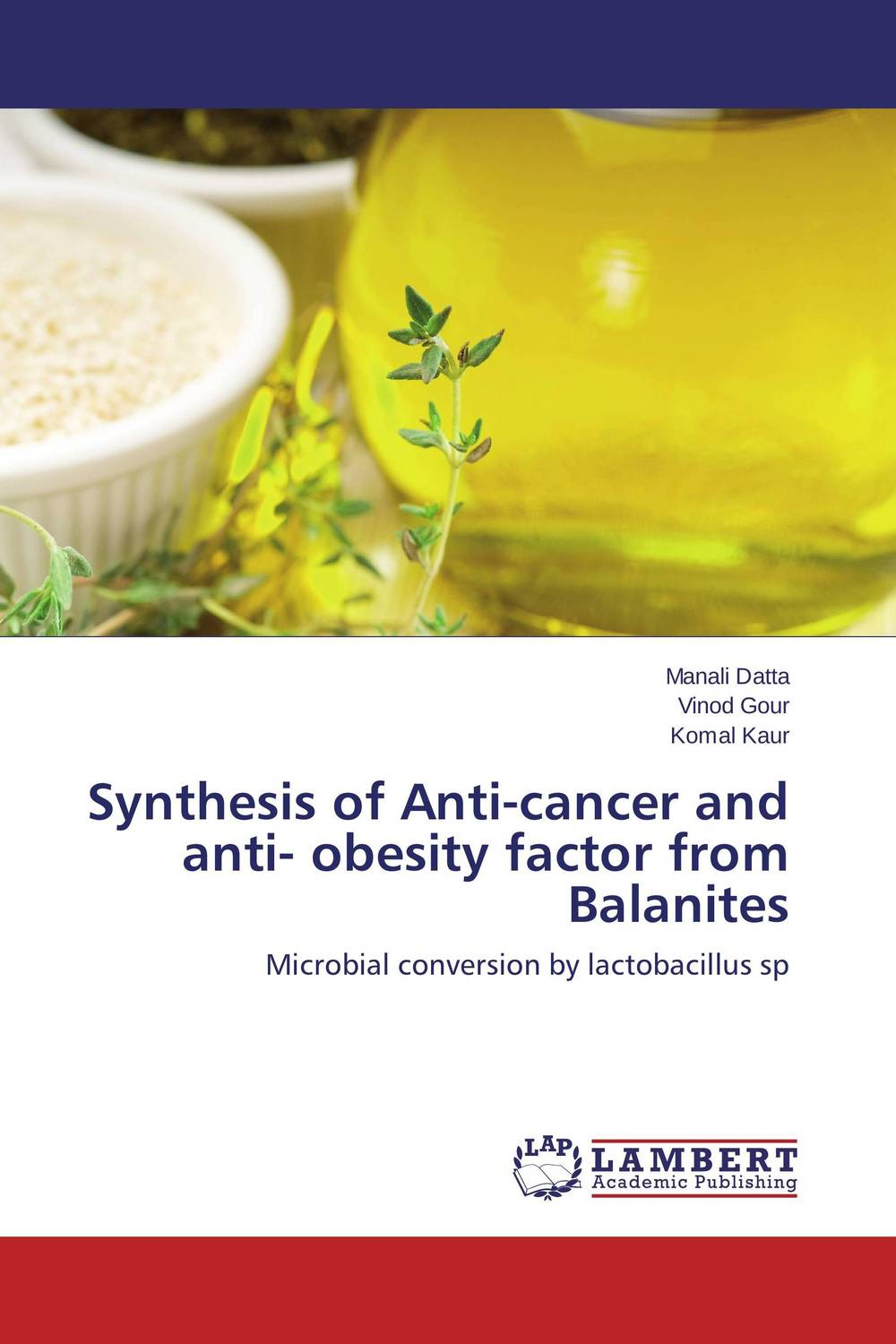 Synthesis of Anti-cancer and anti- obesity factor from Balanites viruses cell transformation and cancer 5
