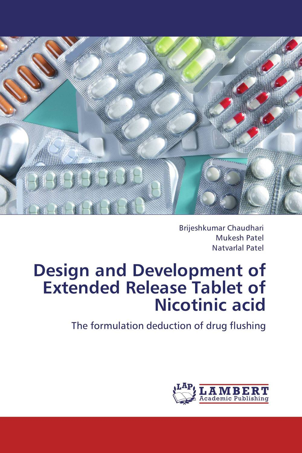 Design and Development of Extended Release Tablet of Nicotinic acid drug discovery and design