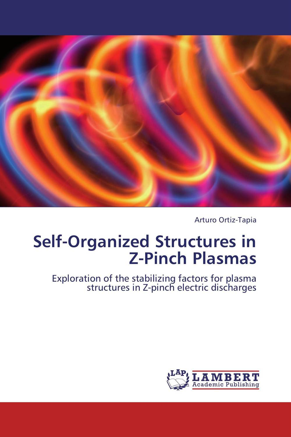 Self-Organized Structures in Z-Pinch Plasmas discharge measuring structures