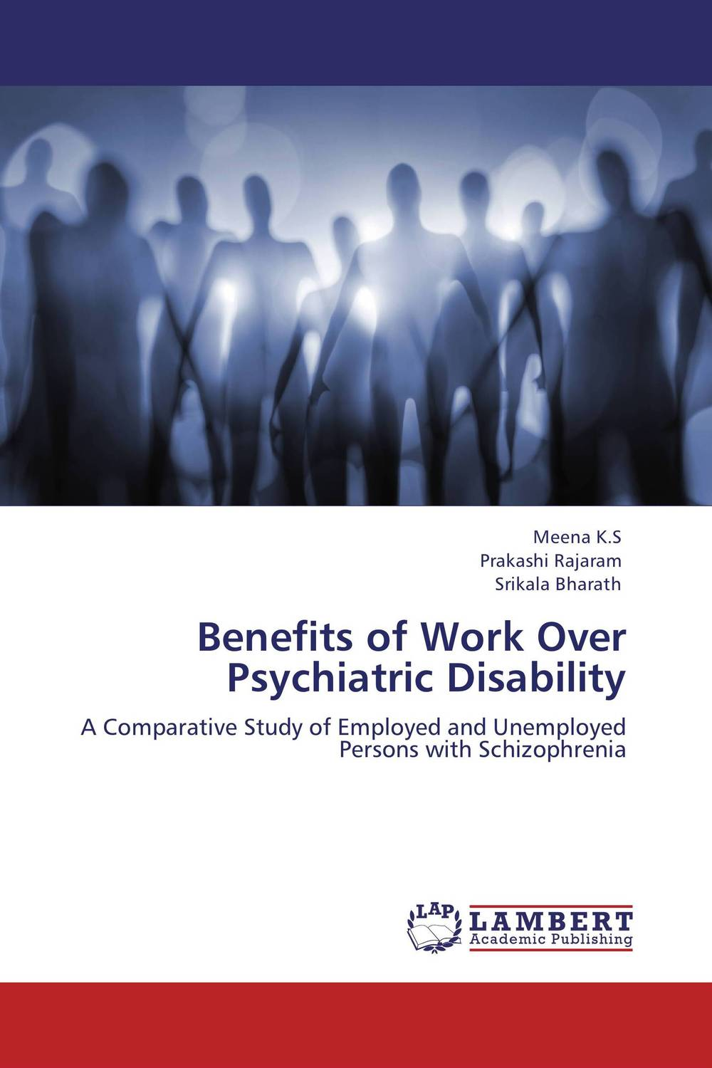 Benefits of Work Over Psychiatric Disability paula boehme the perceptions of work life balance benefits