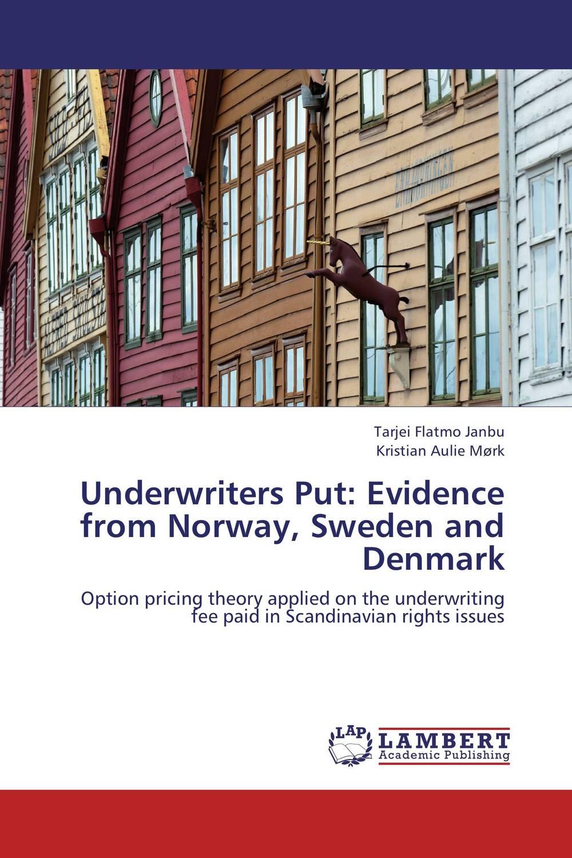 Underwriters Put: Evidence from Norway, Sweden and Denmark куртка горнолыжная bergans of norway bergans of norway be071ewmjm80