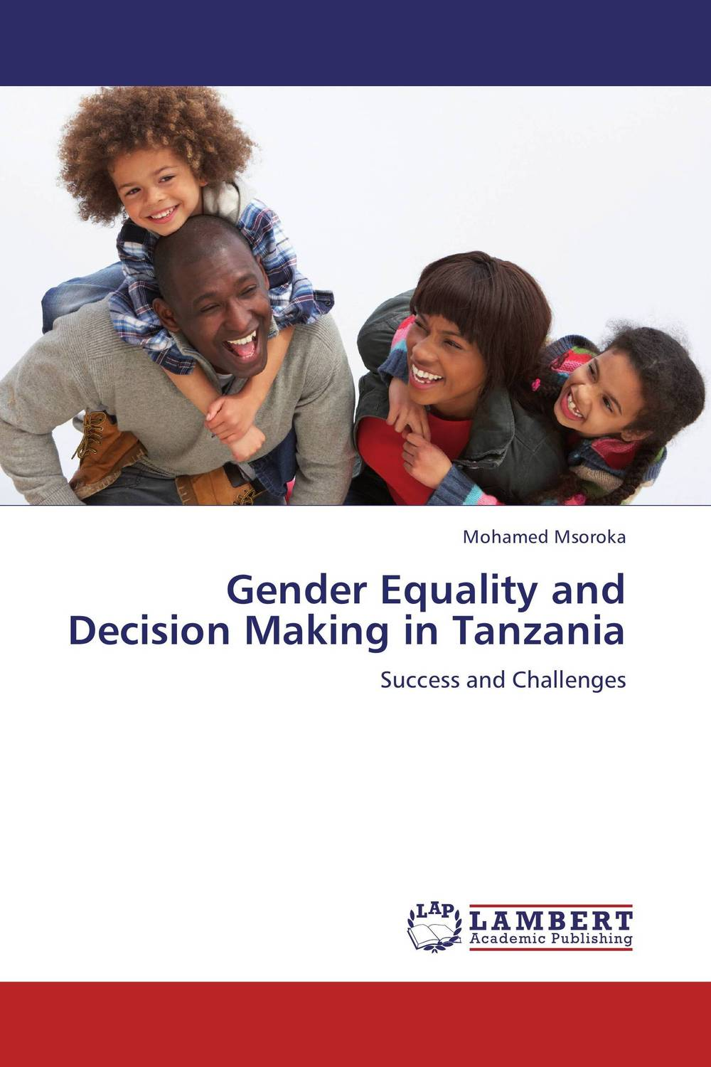 Gender Equality and Decision Making in Tanzania nicholas michael the little black book of decision making