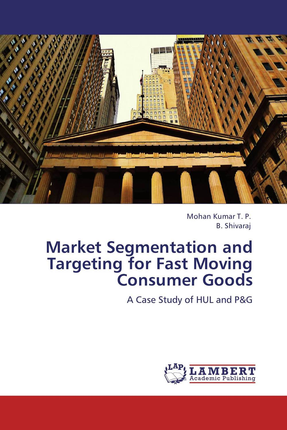 Market Segmentation and Targeting for Fast Moving Consumer Goods the uk fast moving consumer good fmcg business