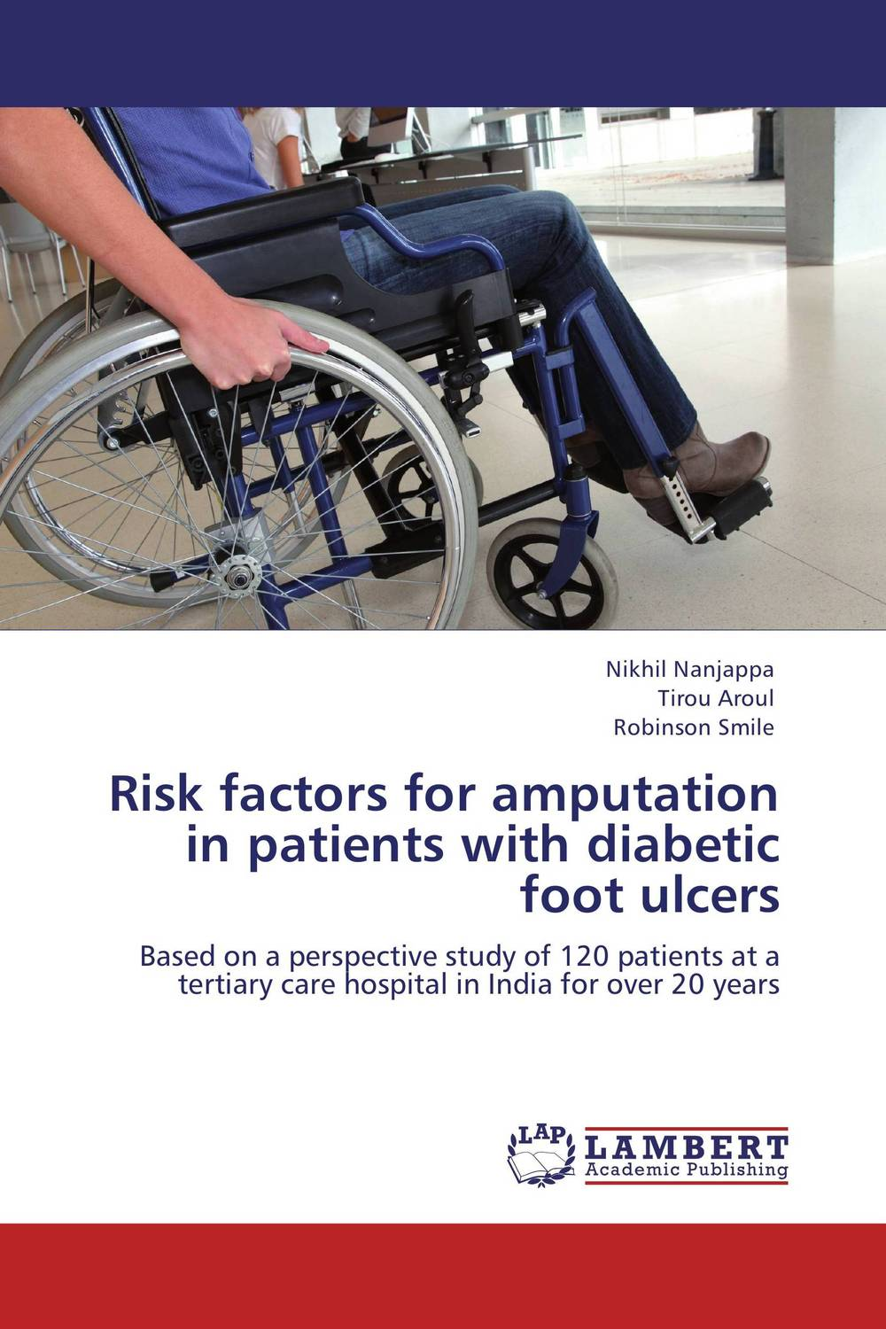 Risk factors for amputation in patients with diabetic foot ulcers chronic ulcers management by nimbaadya taila