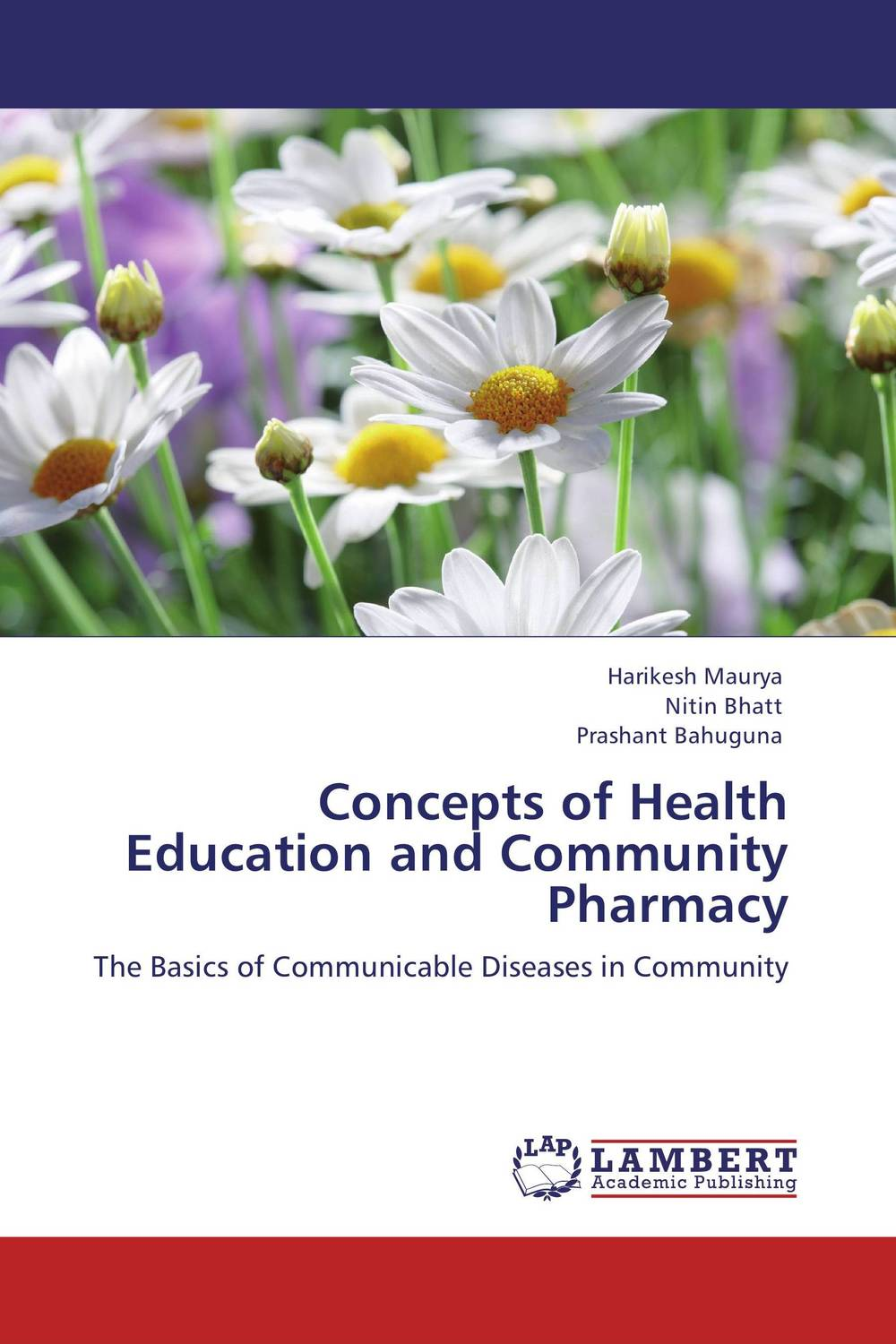 Concepts of Health Education and Community Pharmacy poonam mahajan and ajay mahajan concepts in public health dentistry