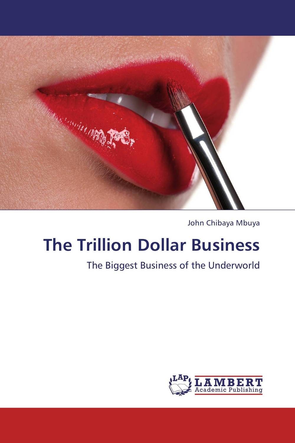 The Trillion Dollar Business chip poncy trade based money laundering the next frontier in international money laundering enforcement