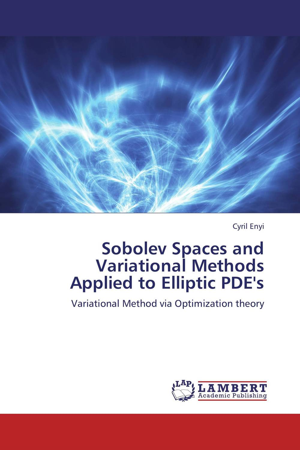 Sobolev Spaces and Variational Methods Applied to Elliptic PDE's variational method
