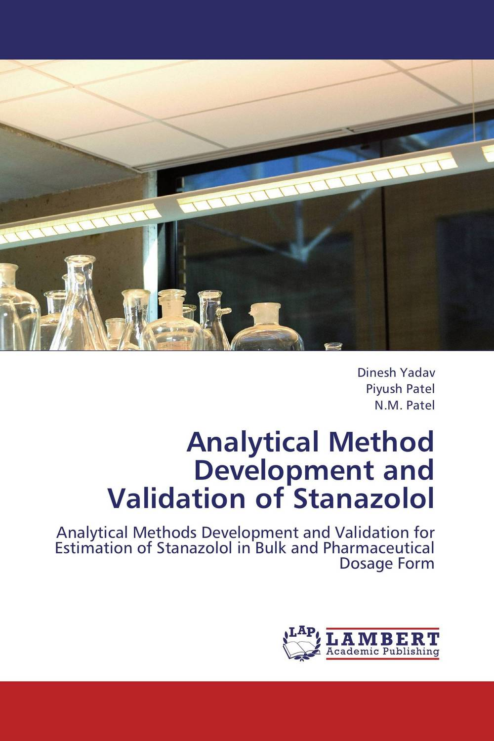 Analytical Method Development and Validation of Stanazolol  amit kumara a patel u sahoo and a k sen development and validation of anlytical methods