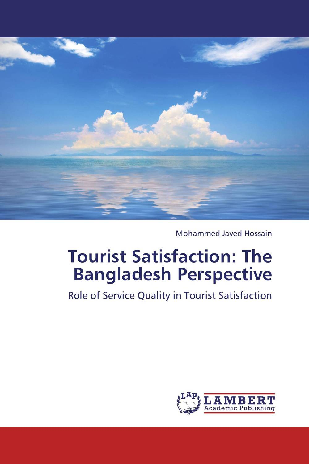 Tourist Satisfaction: The Bangladesh Perspective the role of quality circle s programs in the hotel industry