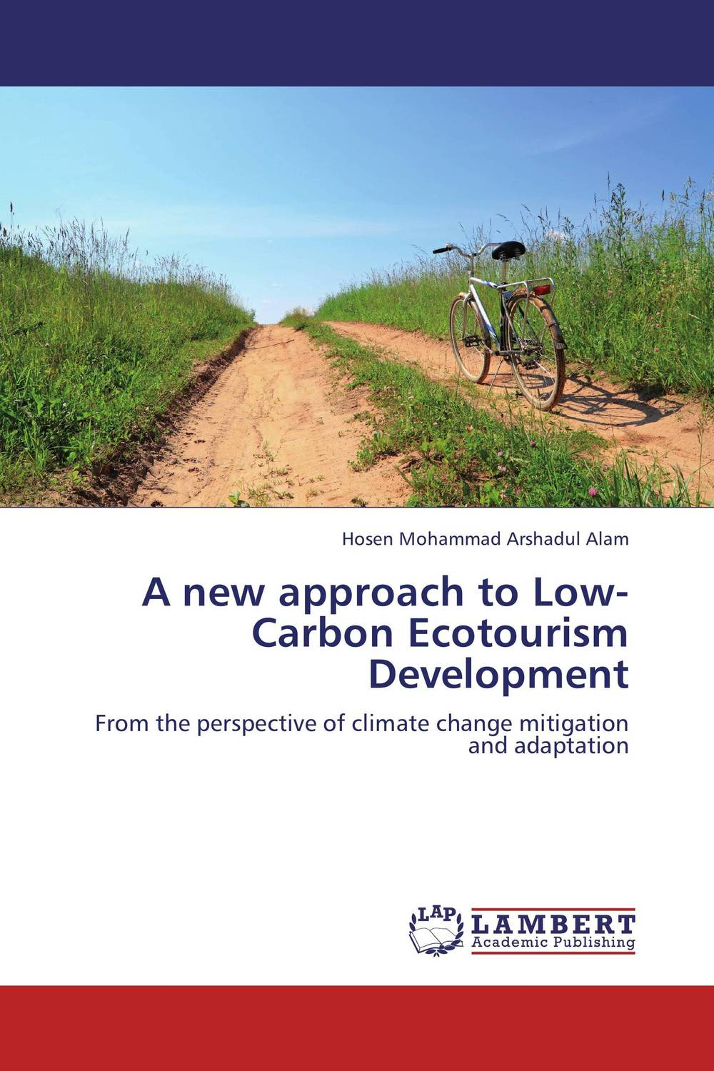 A new approach to Low-Carbon Ecotourism Development a practical approach to landlord and tenant