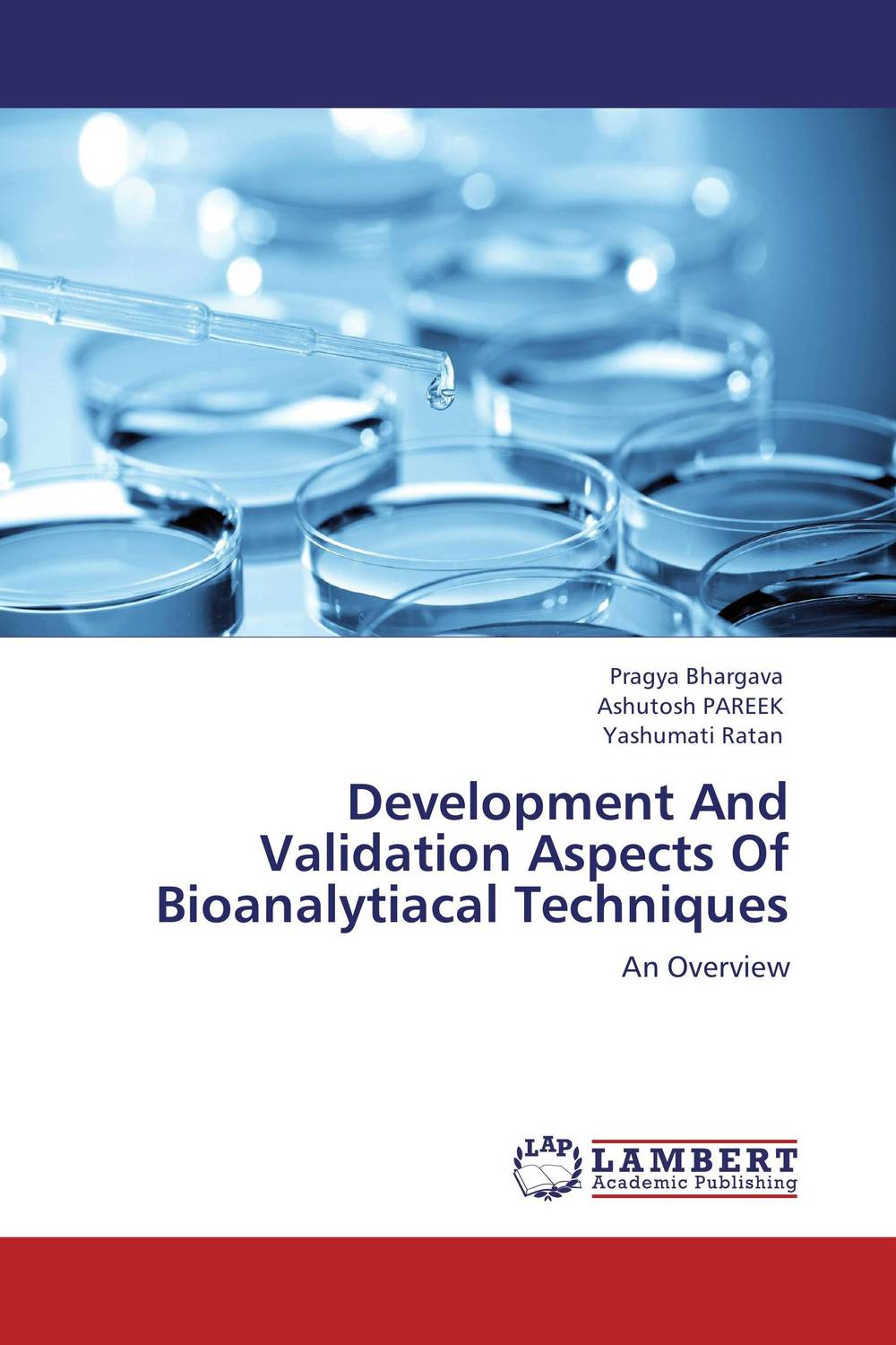 Development And Validation Aspects Of Bioanalytiacal Techniques drug discovery and design