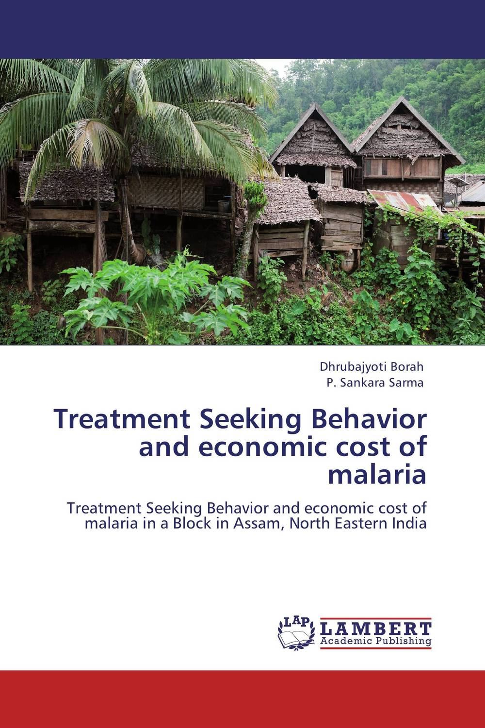Treatment Seeking Behavior and economic cost of malaria verne j journey to the centre of the earth
