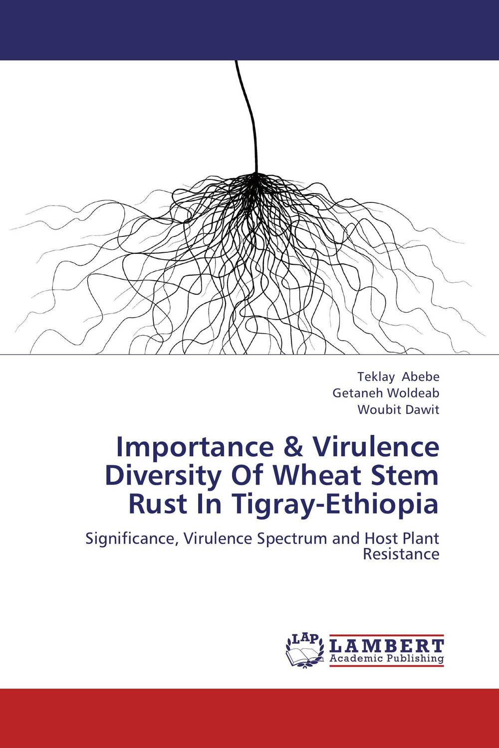 Importance & Virulence Diversity Of Wheat Stem Rust In Tigray-Ethiopia genetic variation for stem rust resistance in spring wheat