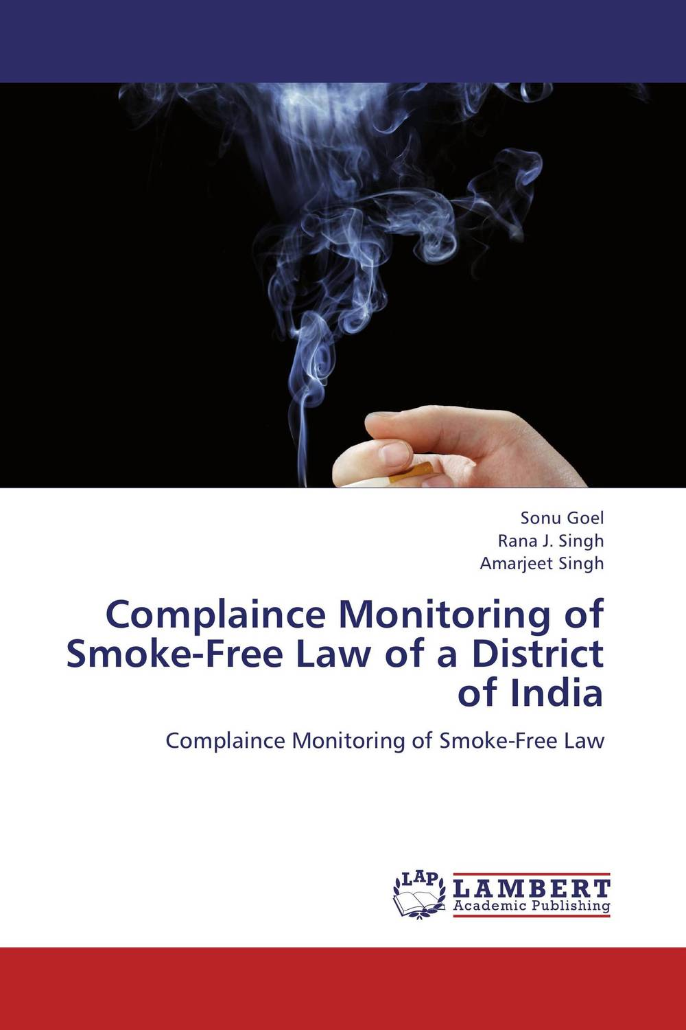 Complaince Monitoring of Smoke-Free Law of a  District of India