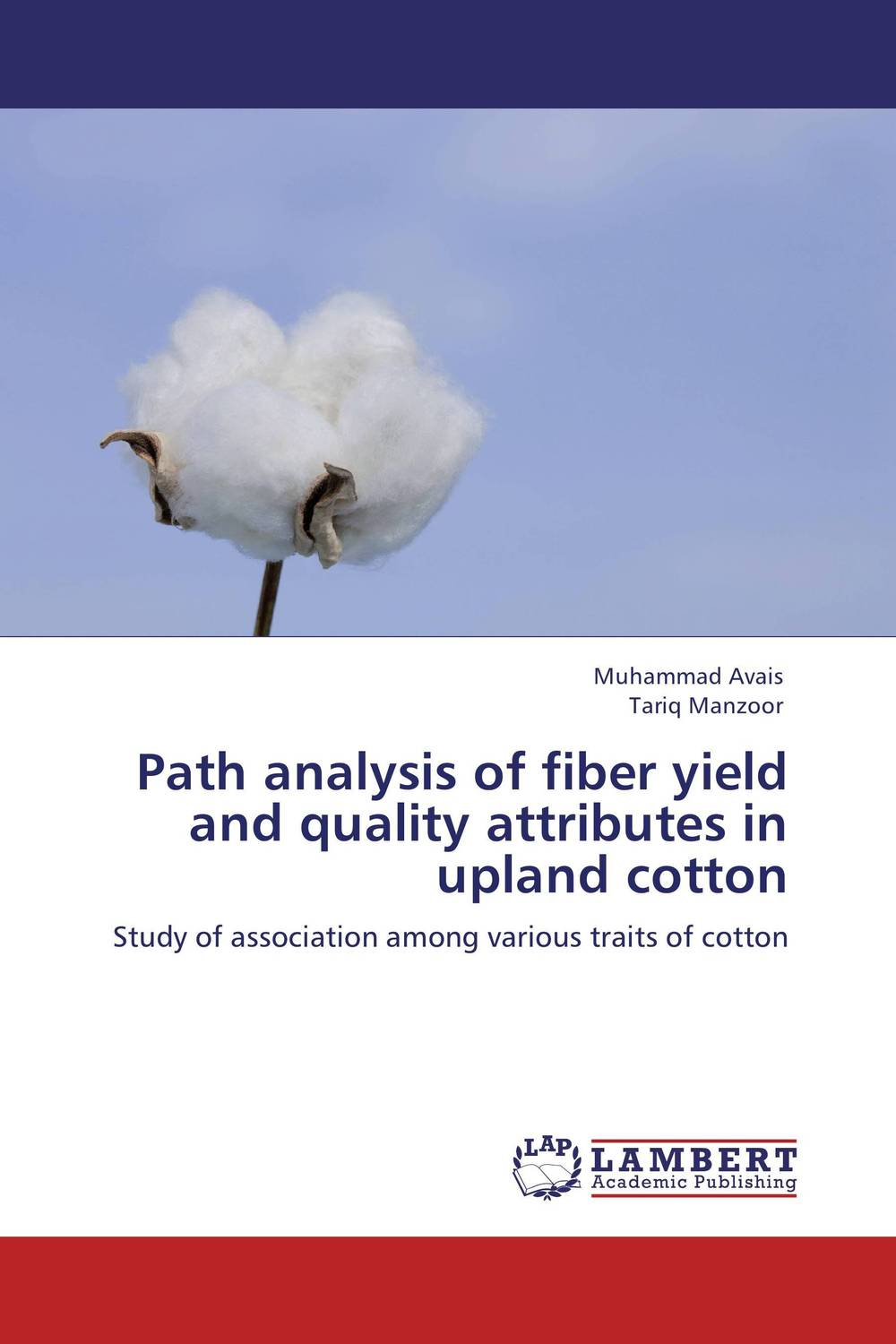 Path analysis of fiber yield and quality attributes in upland cotton