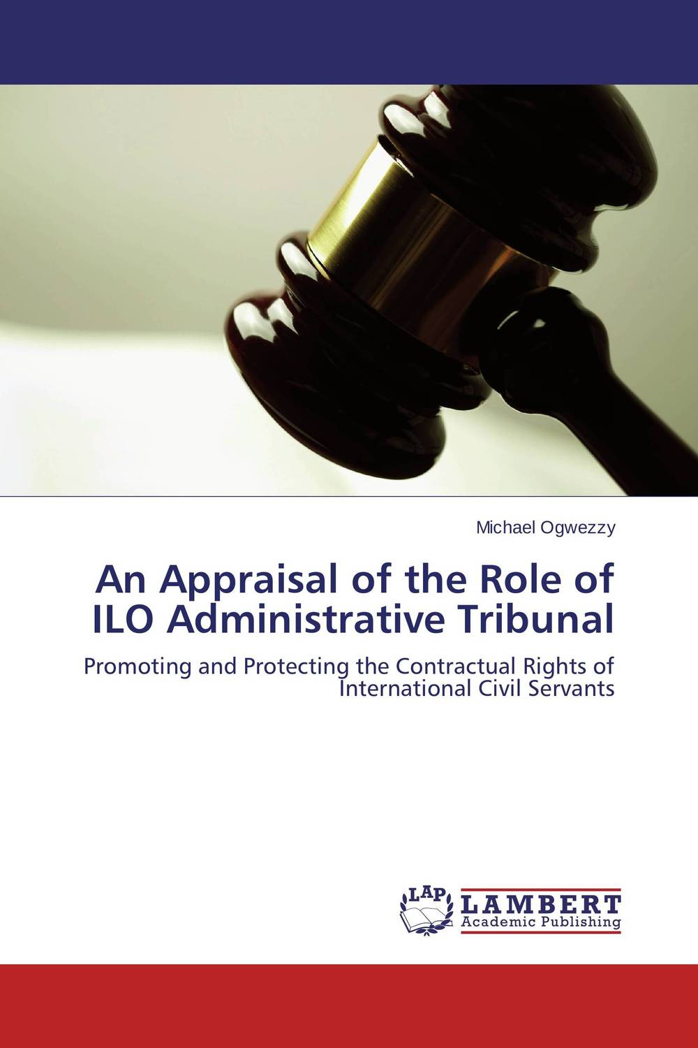 An Appraisal of the Role of ILO Administrative Tribunal an evaluation of the role of eia database in promoting eia practice