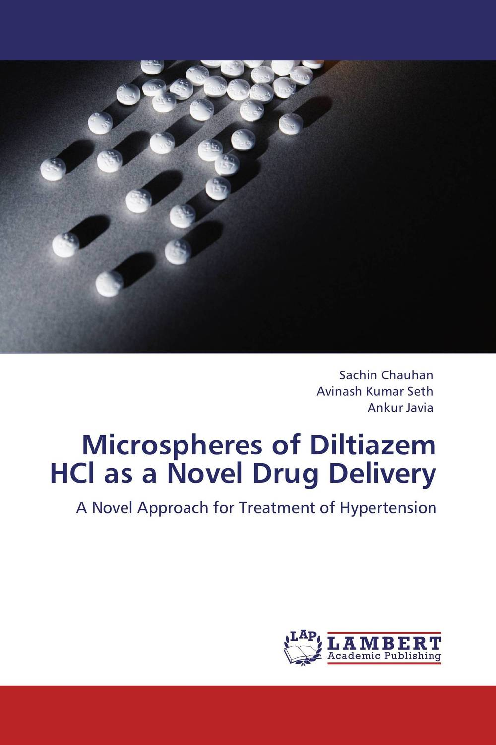 Microspheres of Diltiazem HCl as a Novel Drug Delivery atamjit singh pal paramjit kaur khinda and amarjit singh gill local drug delivery from concept to clinical applications