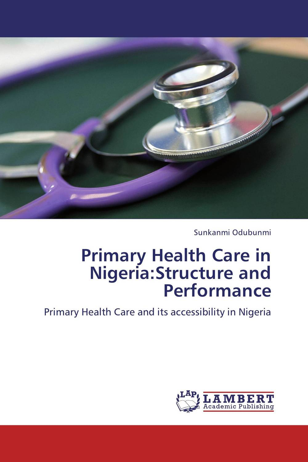 Primary Health Care in Nigeria:Structure and Performance privatization and firms performance in nigeria