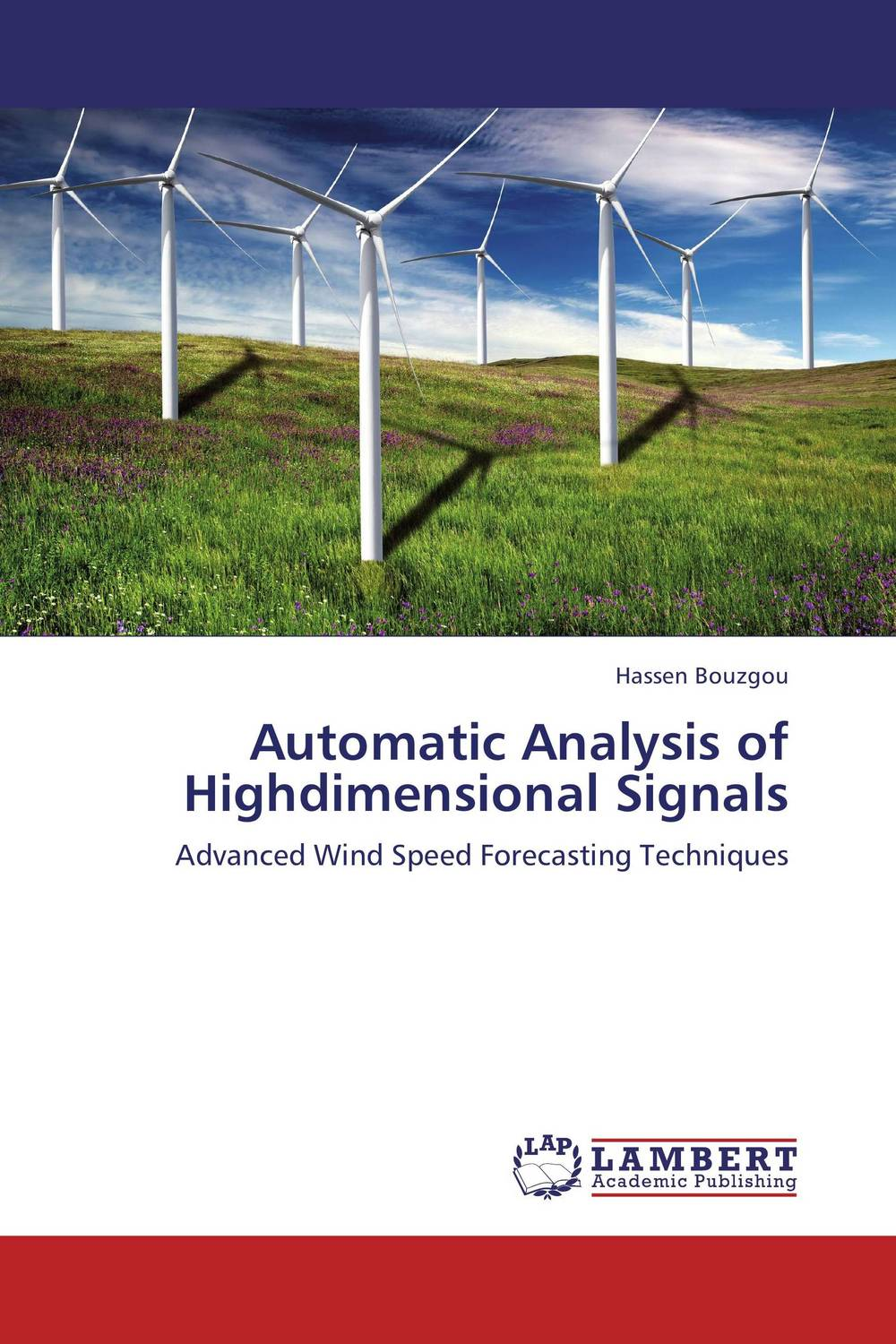 Automatic Analysis of Highdimensional Signals prediction of flow and its resistance in compound open channels