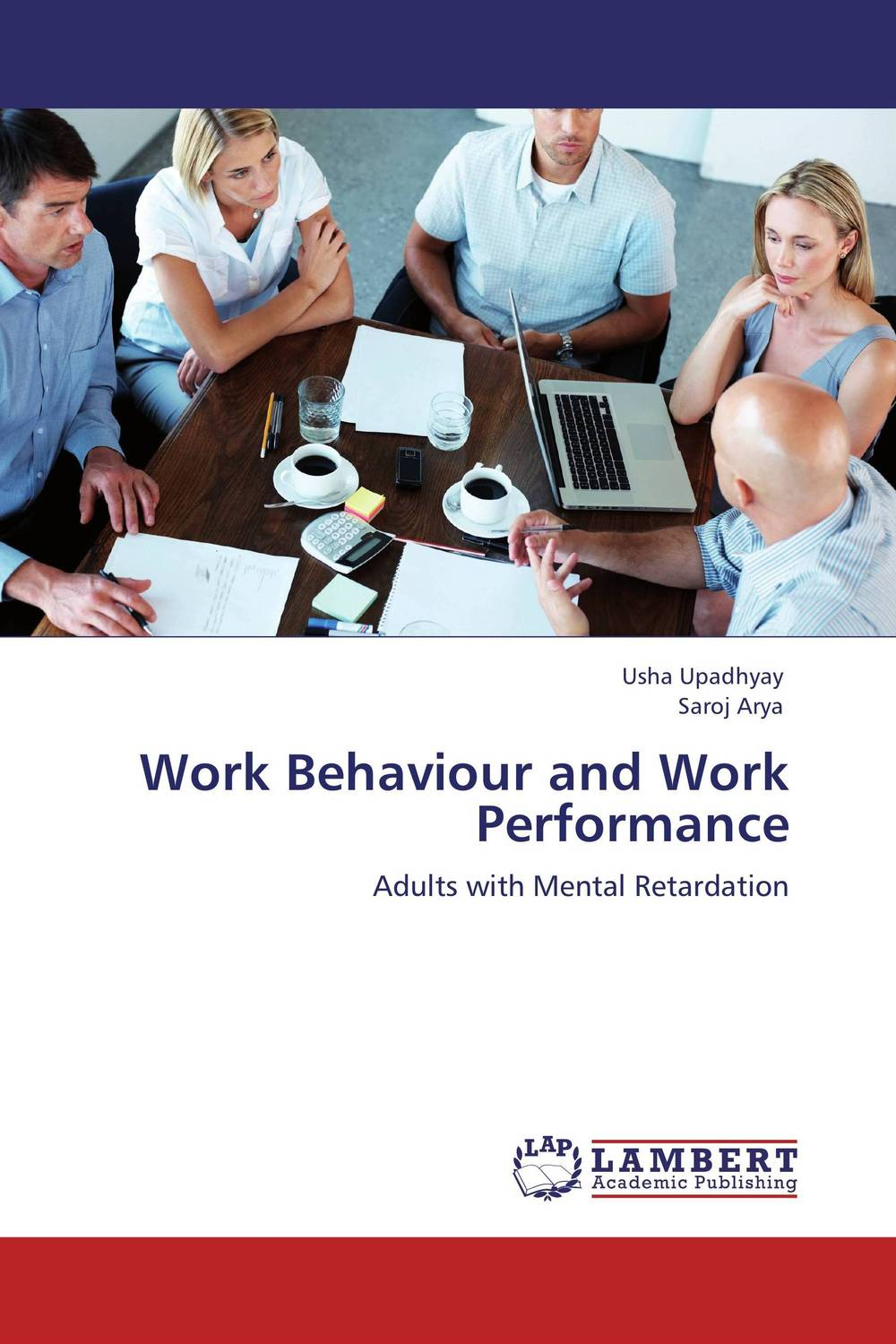 Work Behaviour and Work Performance