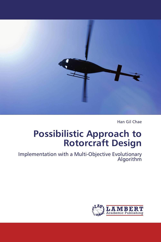 Possibilistic Approach to Rotorcraft Design цена и фото